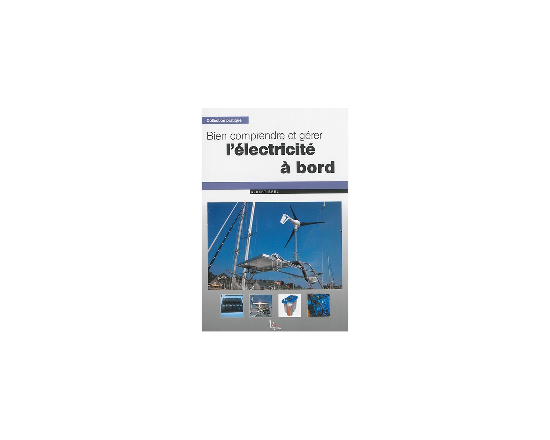 Vagnon bien comprendre et g rer l 39 lectricit bord guide d 39 entret - Comprendre l electricite ...