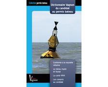 VAGNON Dictionnaire du candidat au permis bateau