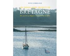 VAGNON Les mouillages secrets de Bretagne