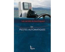 VAGNON Les carnets du bourlingueur : les pilotes automatique