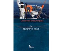 VAGNON Les carnets du bourlingueur : la securite a bord