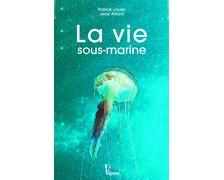 VAGNON La vie sous-marine