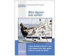 V&V Bateau savoir : Bien barrer son voilier