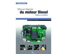 VAGNON Manuel du moteur diesel
