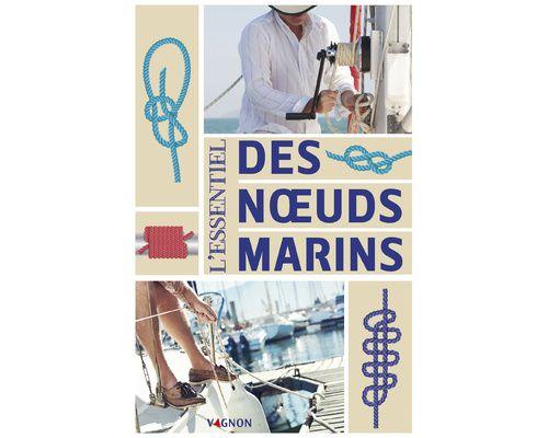 VAGNON l'essentiel des noeuds marins